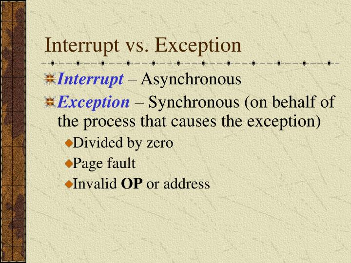 Interrupt vs. Exception