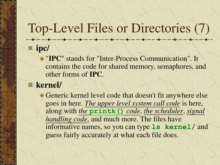 Top-Level Files or Directories (7)