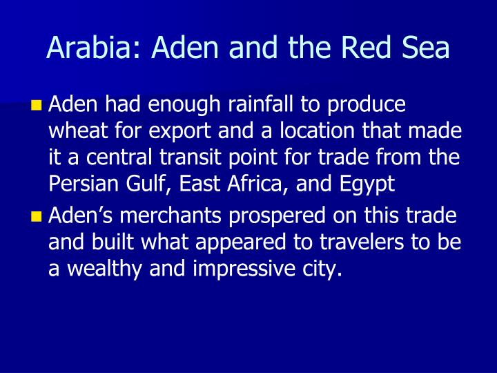 Arabia: Aden and the Red Sea
