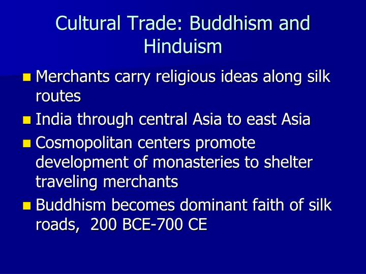 Cultural Trade: Buddhism and Hinduism