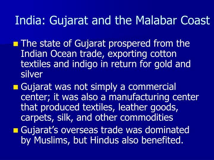 India: Gujarat and the Malabar Coast