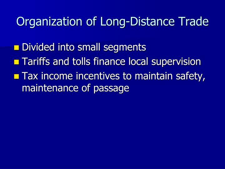 Organization of Long-Distance Trade