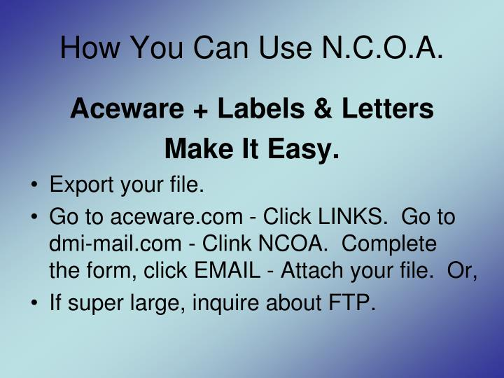 How You Can Use N.C.O.A.