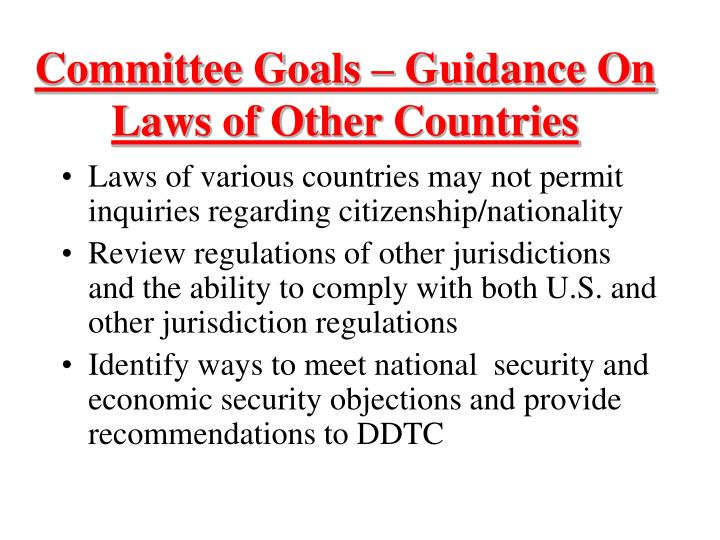 Committee Goals – Guidance On Laws of Other Countries