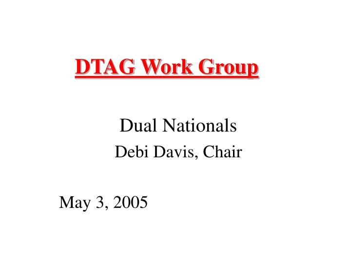 Dtag work group