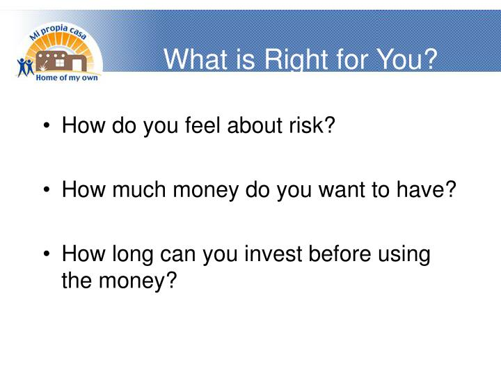 What is Right for You?