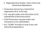 2 organizational principles unity of acts and hierarchical dependence