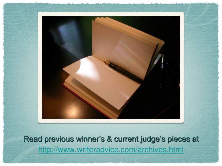 Read previous winner's & current judge's pieces at