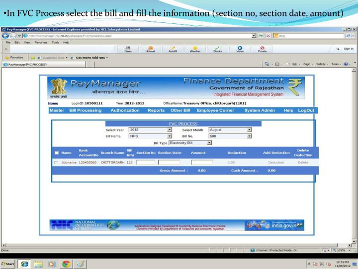 In FVC Process select the bill and fill the information (section no, section date, amount)