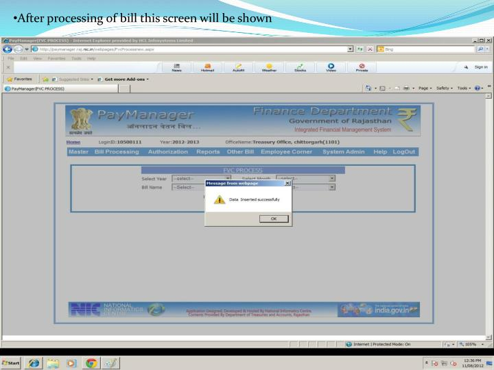 After processing of bill this screen will be shown