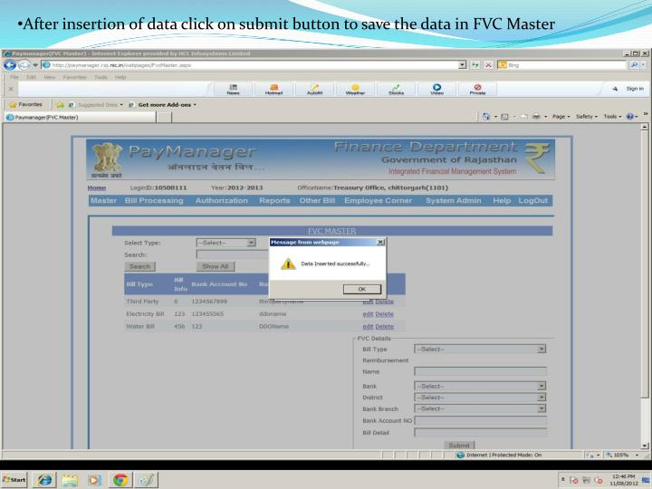 After insertion of data click on submit button to save the data in FVC Master