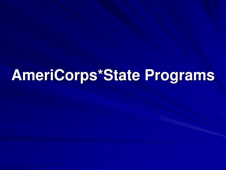 AmeriCorps*State Programs