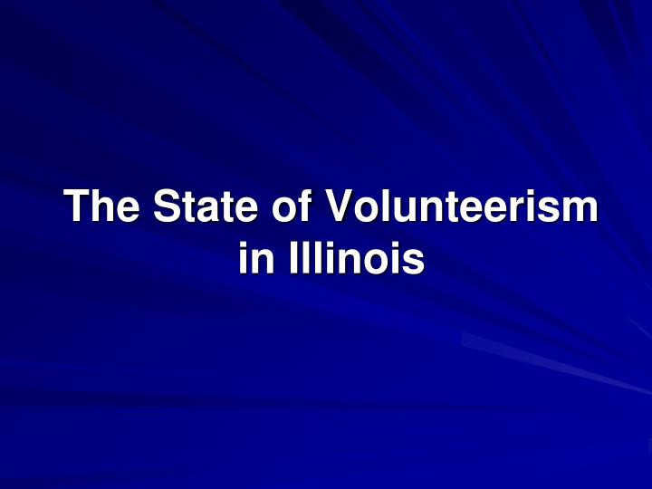 The State of Volunteerism in Illinois
