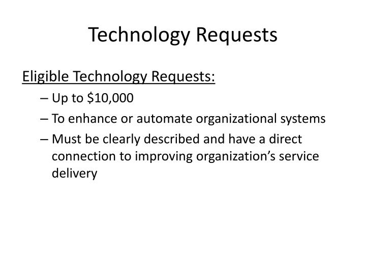Technology Requests
