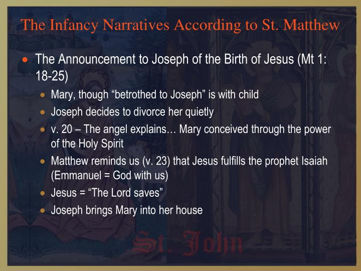 infancy narratives Give some information on the infancy narratives (see below) from the gospels of matthew and luke have the students read the following passages from the infancy narratives and write their hypothesis to each question.