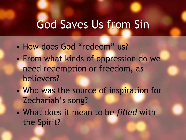 God Saves Us from Sin