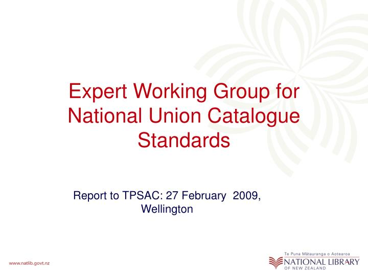 expert working group for national union catalogue standards n.