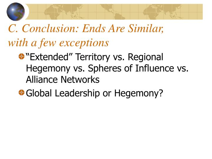 C. Conclusion: Ends Are Similar, with a few exceptions