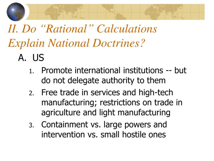 "II. Do ""Rational"" Calculations Explain National Doctrines?"