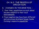 ch 16 3 the process of speciation16