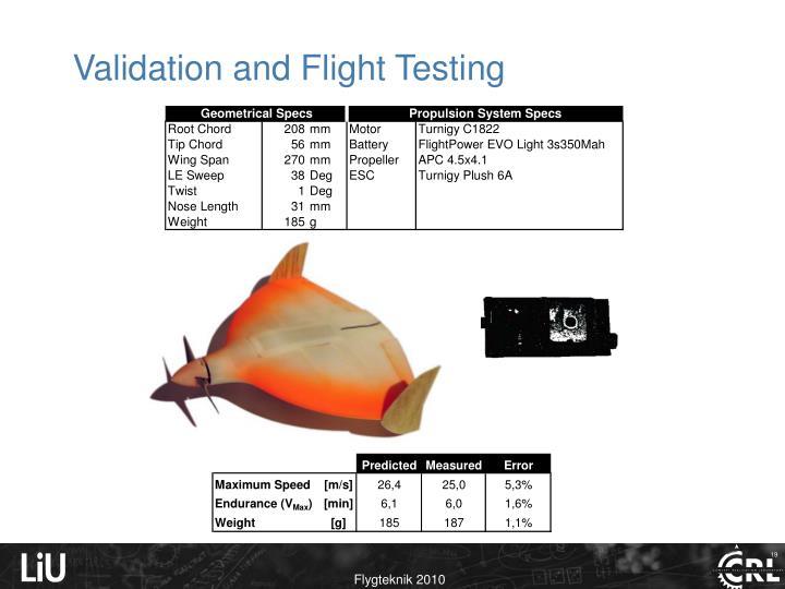 Validation and Flight Testing