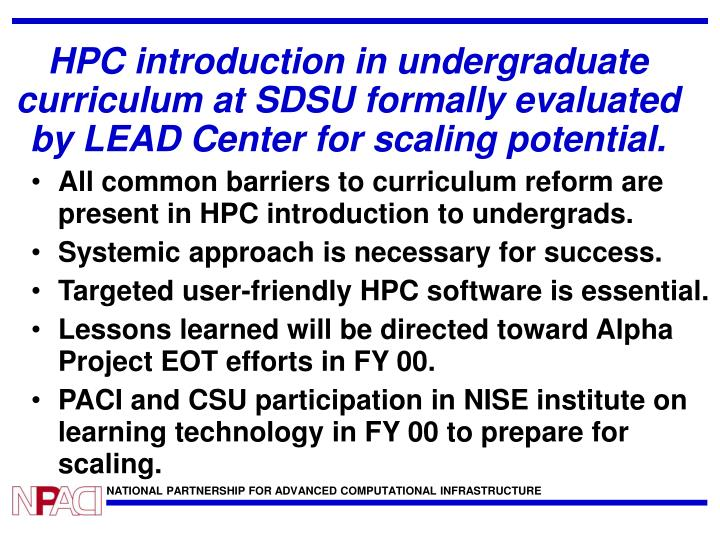 HPC introduction in undergraduate curriculum at SDSU formally evaluated by LEAD Center for scaling potential.
