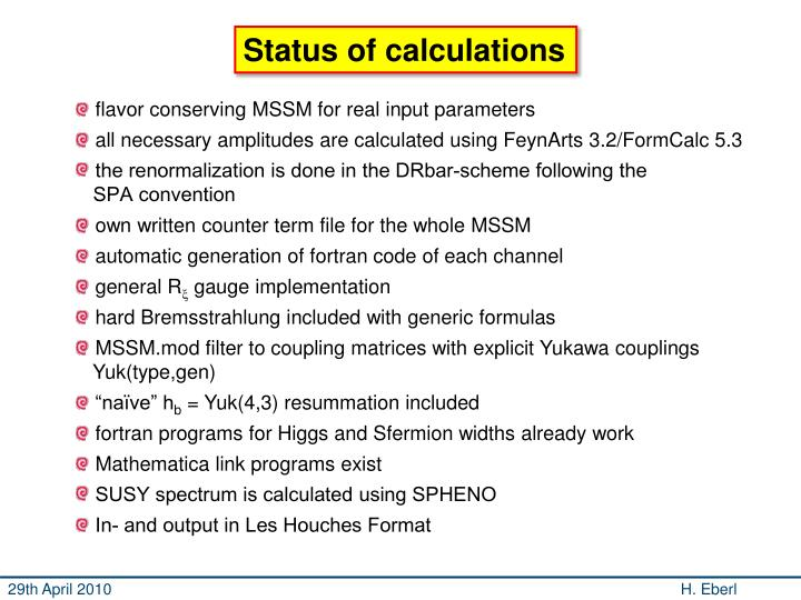 Status of calculations