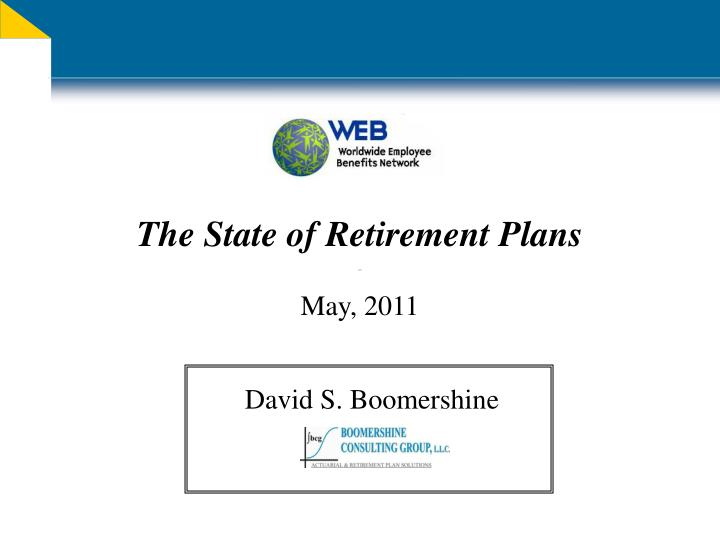 the state of retirement plans may 2011