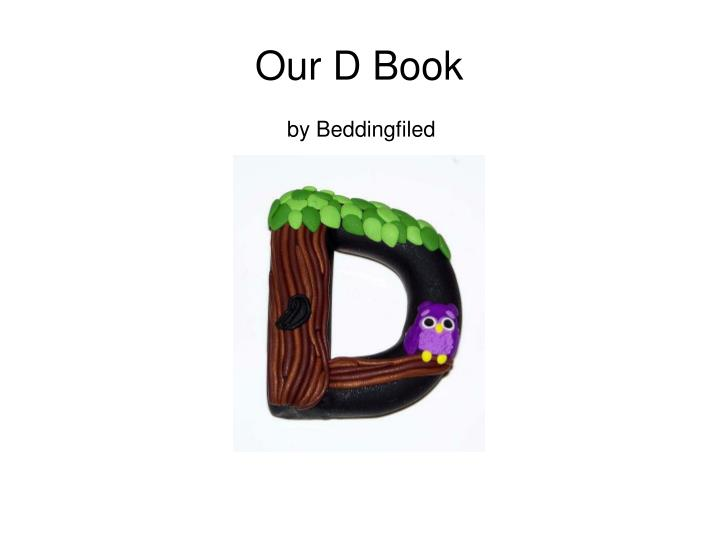 our d book n.