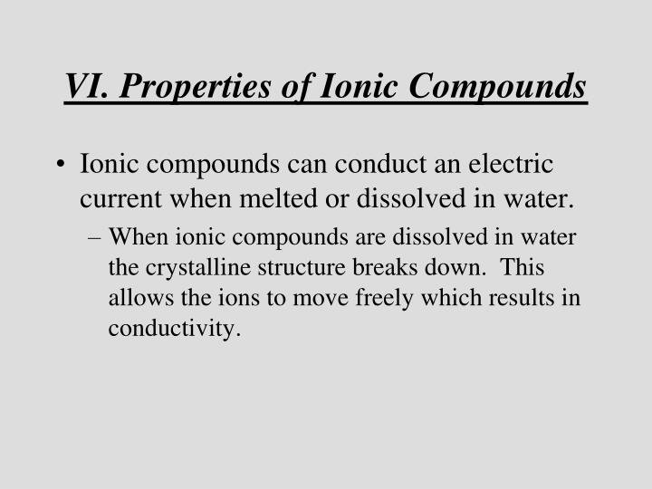 VI. Properties of Ionic Compounds