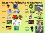 read the following homographs1