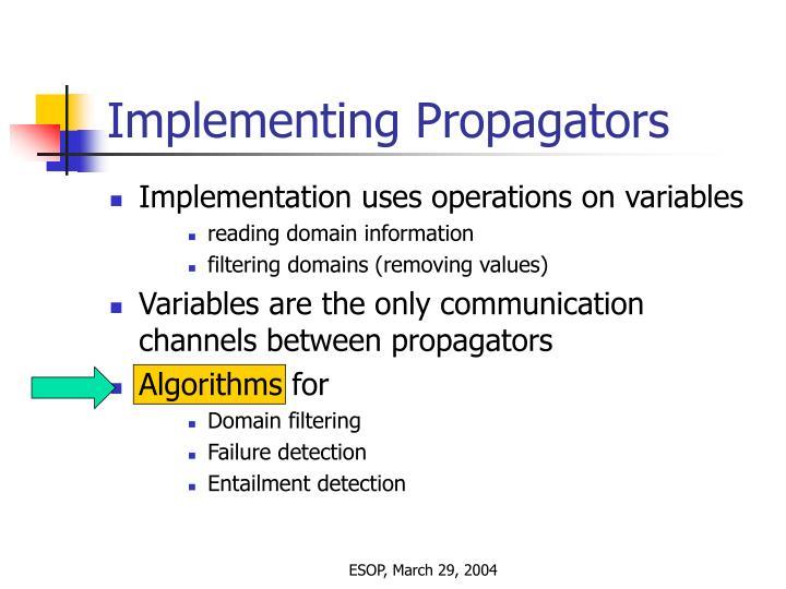 Implementing Propagators