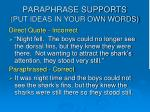 paraphrase supports put ideas in your own words
