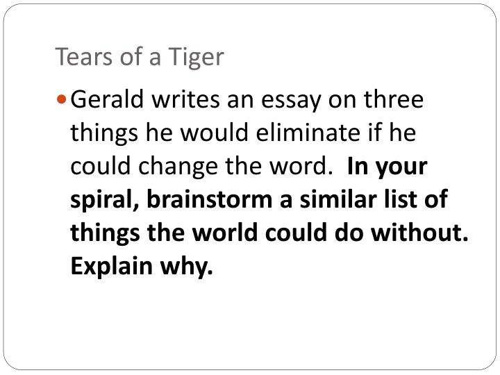 Tears of a tiger essay
