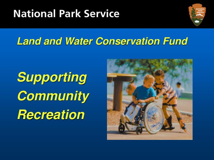 Land and Water Conservation Fund