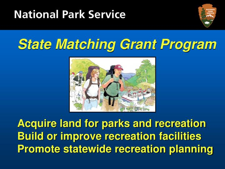 State Matching Grant Program