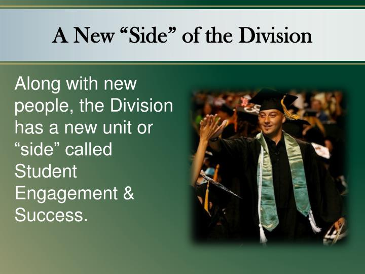"""A New """"Side"""" of the Division"""