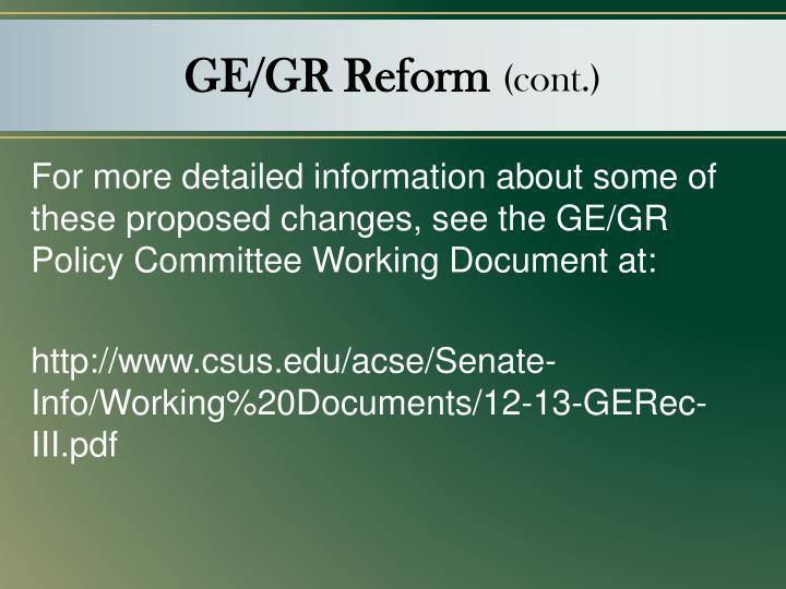 GE/GR Reform