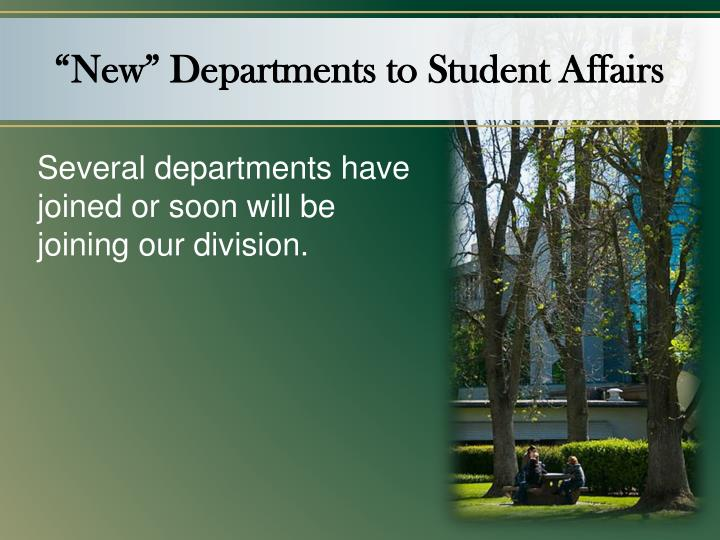 """""""New"""" Departments to Student Affairs"""