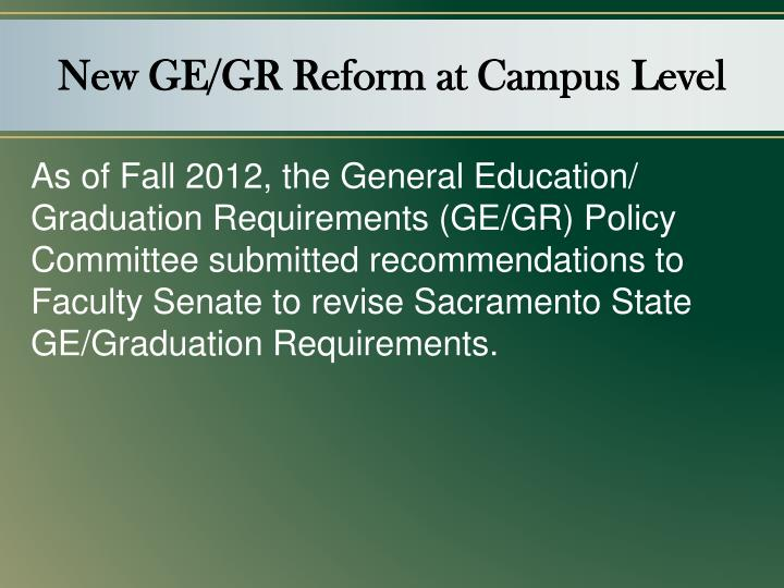 New GE/GR Reform at Campus Level