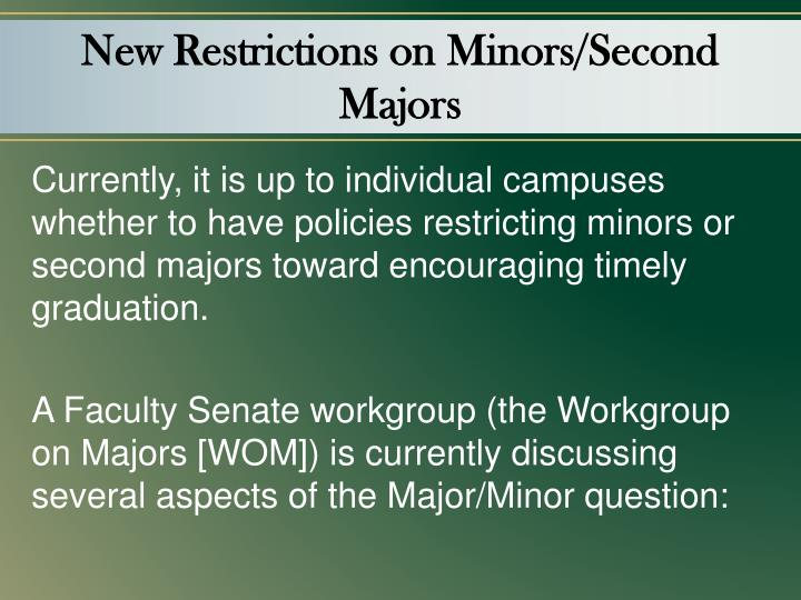 New Restrictions on Minors/Second Majors