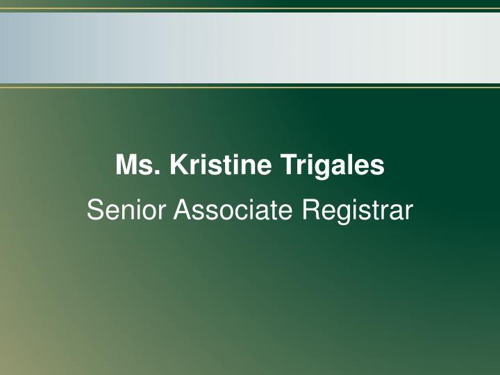 Ms. Kristine