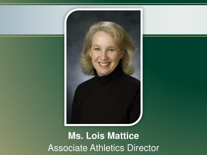 Ms. Lois