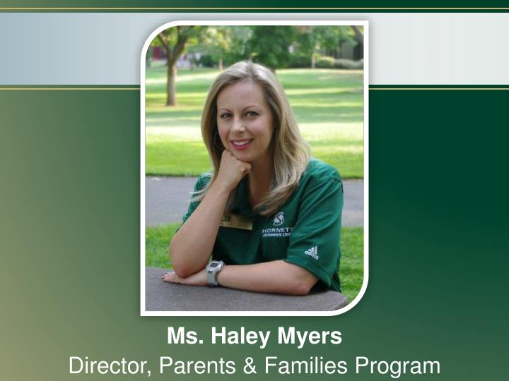 Ms. Haley Myers
