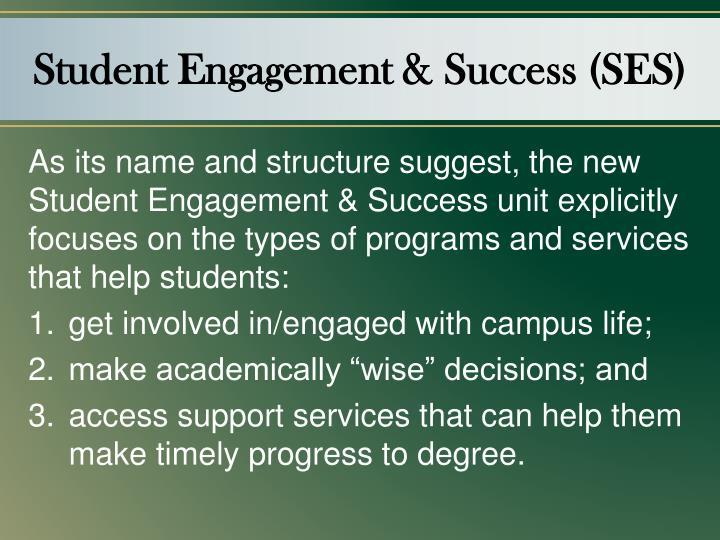 Student Engagement & Success (SES)