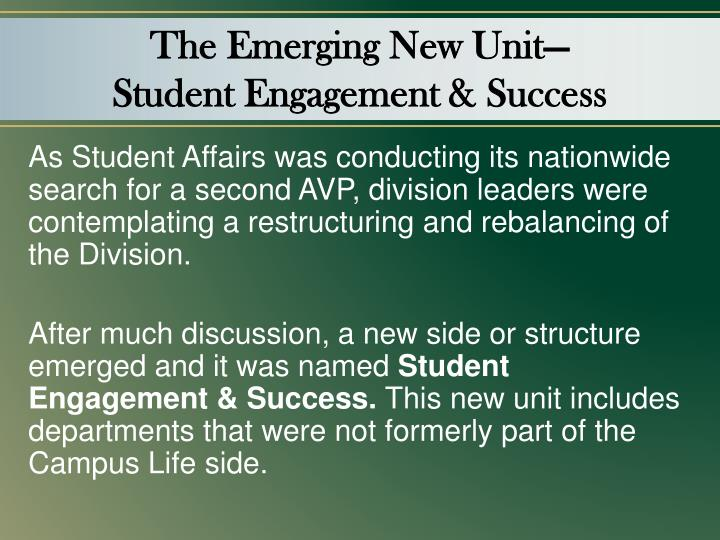 The Emerging New Unit—