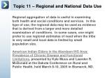 topic 11 regional and national data use3