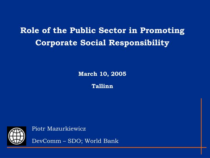 why companies should engage in csr in Investing in corporate social responsibility has a long history, says list in the 19th century, british companies promoted social investments on the job to help improve their corporate image, and to battle internal unrest around poverty and poor working conditions.