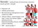 steroids artificial forms of testosterone promotes muscle growth strength