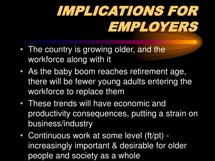 IMPLICATIONS FOR EMPLOYERS